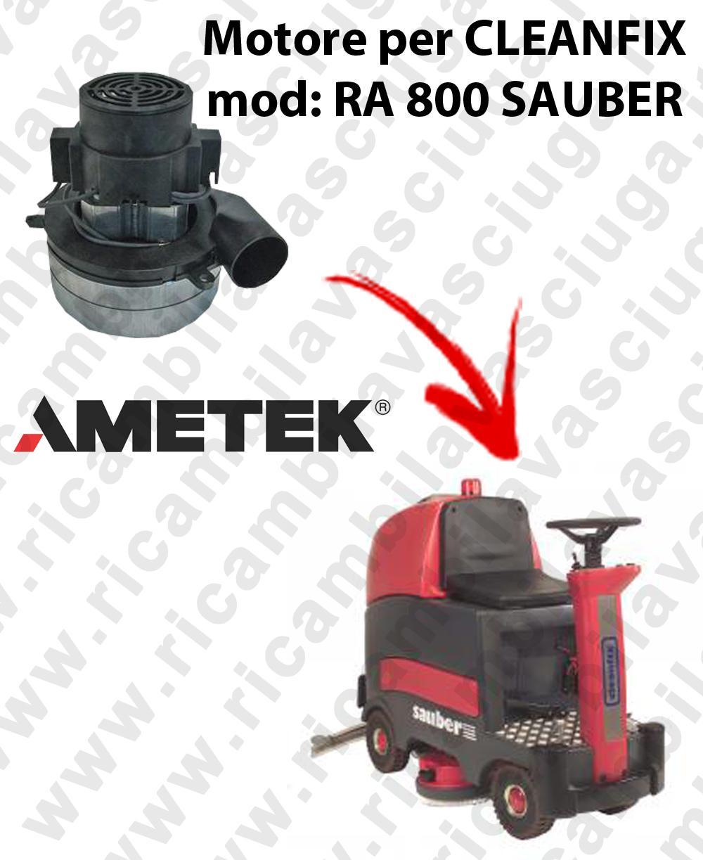 RA 800 SAUBER Motore aspirazione AMETEK ITALIA per lavapavimenti CLEANFIX