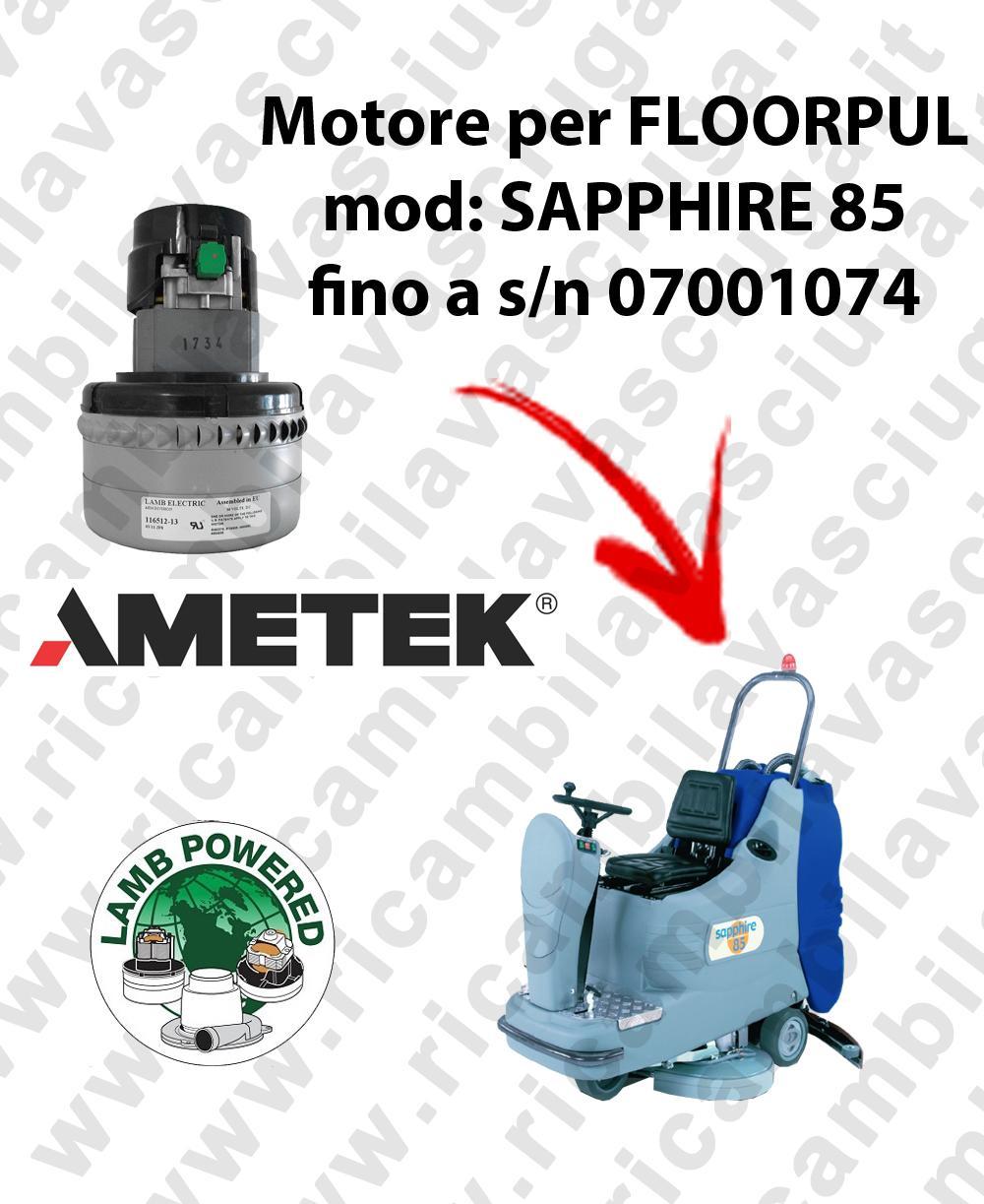 SAPPHIRE 85 fino a s/n 07001074 MOTORE LAMB AMETEK di aspirazione per lavapavimenti FLOORPUL