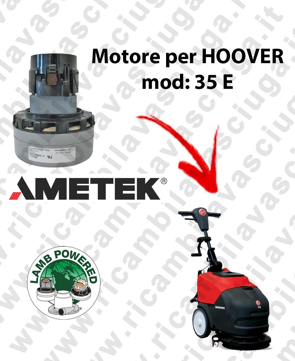 Motore Lamb Ametek di aspirazione per Lavapavimenti HOOVER 35 E