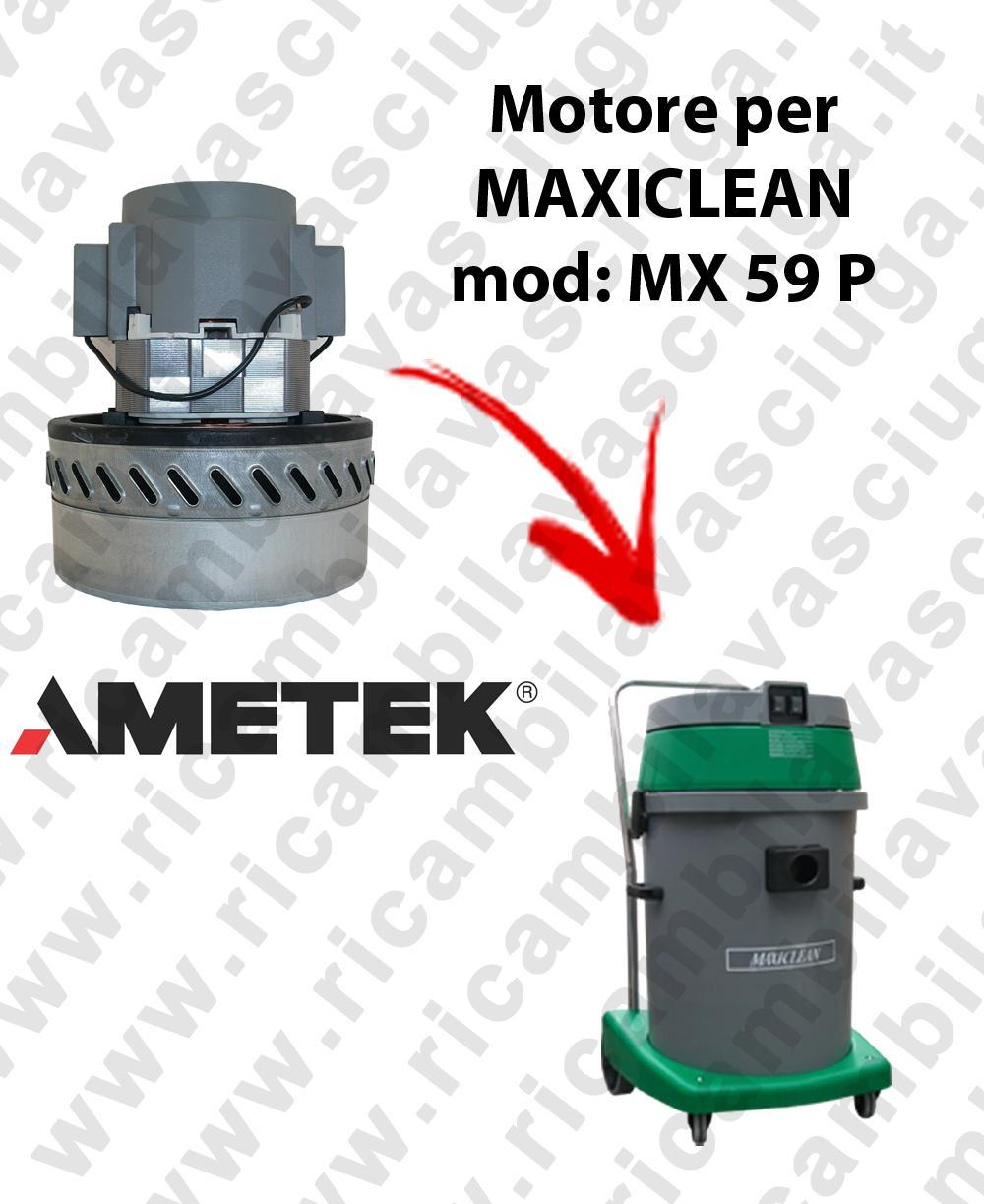 MX 59 P MOTORE AMETEK di aspirazione per aspirapolvere e aspiraliquidi MAXICLEAN