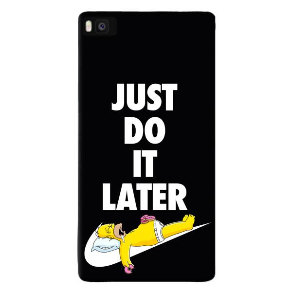 JUST DO IT LATER cover per Huawei vari modelli