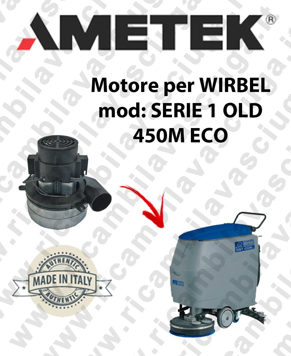 SERIE 1 OLD 450M ECO MOTORE AMETEK di aspirazione per lavapavimenti WIRBEL