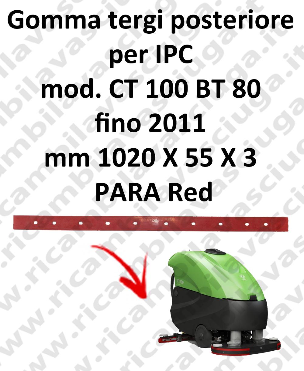 CT 100 BT 80 fino a 2011 - GOMMA TERGI posteriore per lavapavimenti IPC