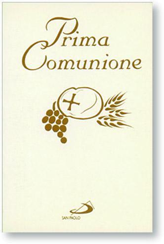 Prima Comunione - Ed. San Paolo