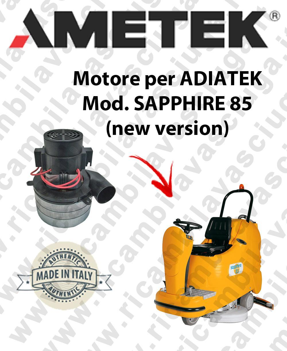 Sapphire 85 (new version) Vacuum motors AMETEK Italy for scrubber dryer Adiatek