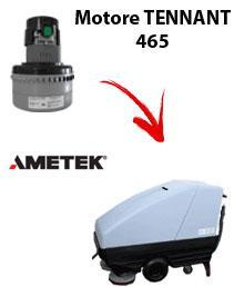 465 Vacuum motors AMETEK for scrubber dryer TENNANT