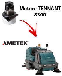 8300 Vacuum motors AMETEK for scrubber dryer TENNANT