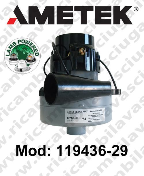 Vacuum motor 119436-29 LAMB AMETEK for scrubber dryer
