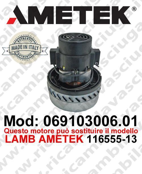Vacuum motor 069103006.01 AMETEK ITALIA for scrubber dryer ,can replace the model LAMB AMETEK 116555-13
