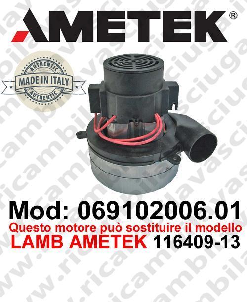 Vacuum motor 069102006.01 AMETEK ITALIA for scrubber dryer ,can replace the model LAMB AMETEK 116409-13