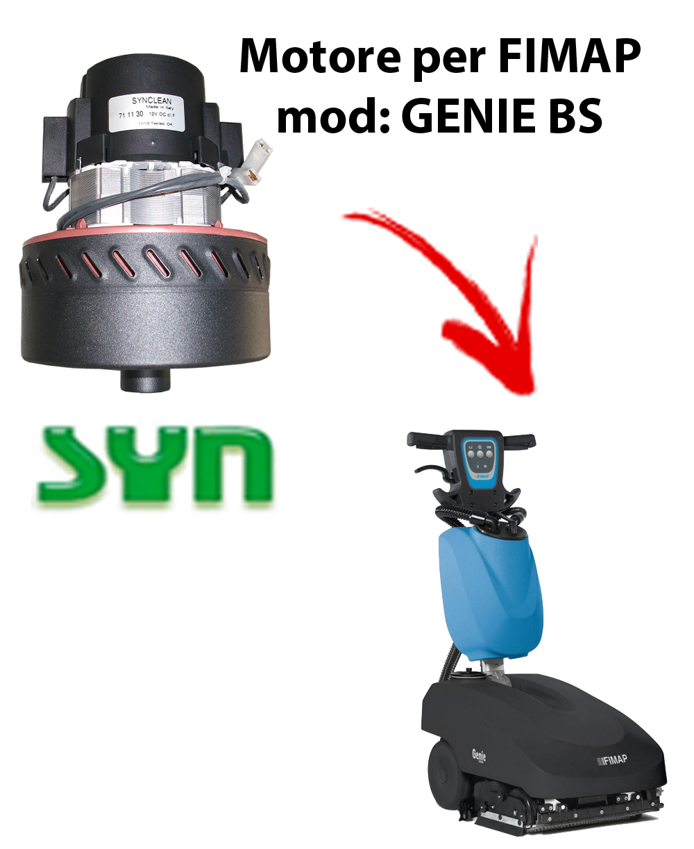 GENIE BS Vacuum motor SY N for scrubber dryer Fimap