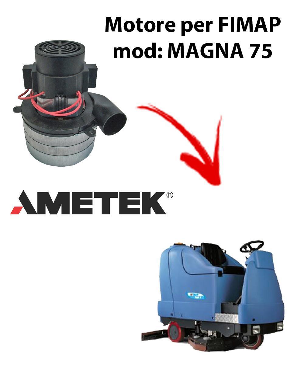 MAGNA 75 Vacuum motors AMETEK Italia for scrubber dryer Fimap