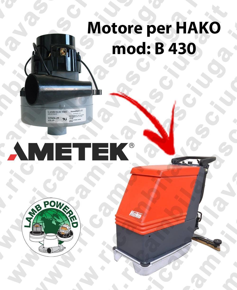 B 430 LAMB AMETEK vacuum motor for scrubber dryer HAKO
