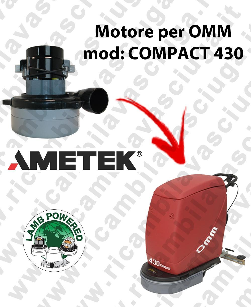 COMPACT 430 LAMB AMETEK vacuum motor for scrubber dryer OMM