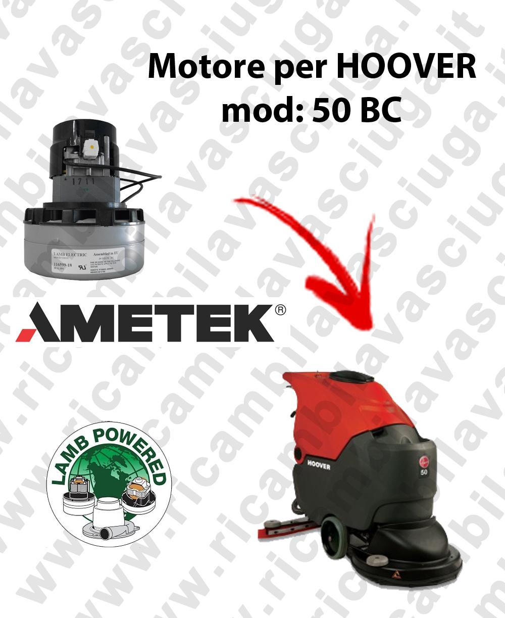 50 BC LAMB AMETEK vacuum motor for scrubber dryer HOOVER