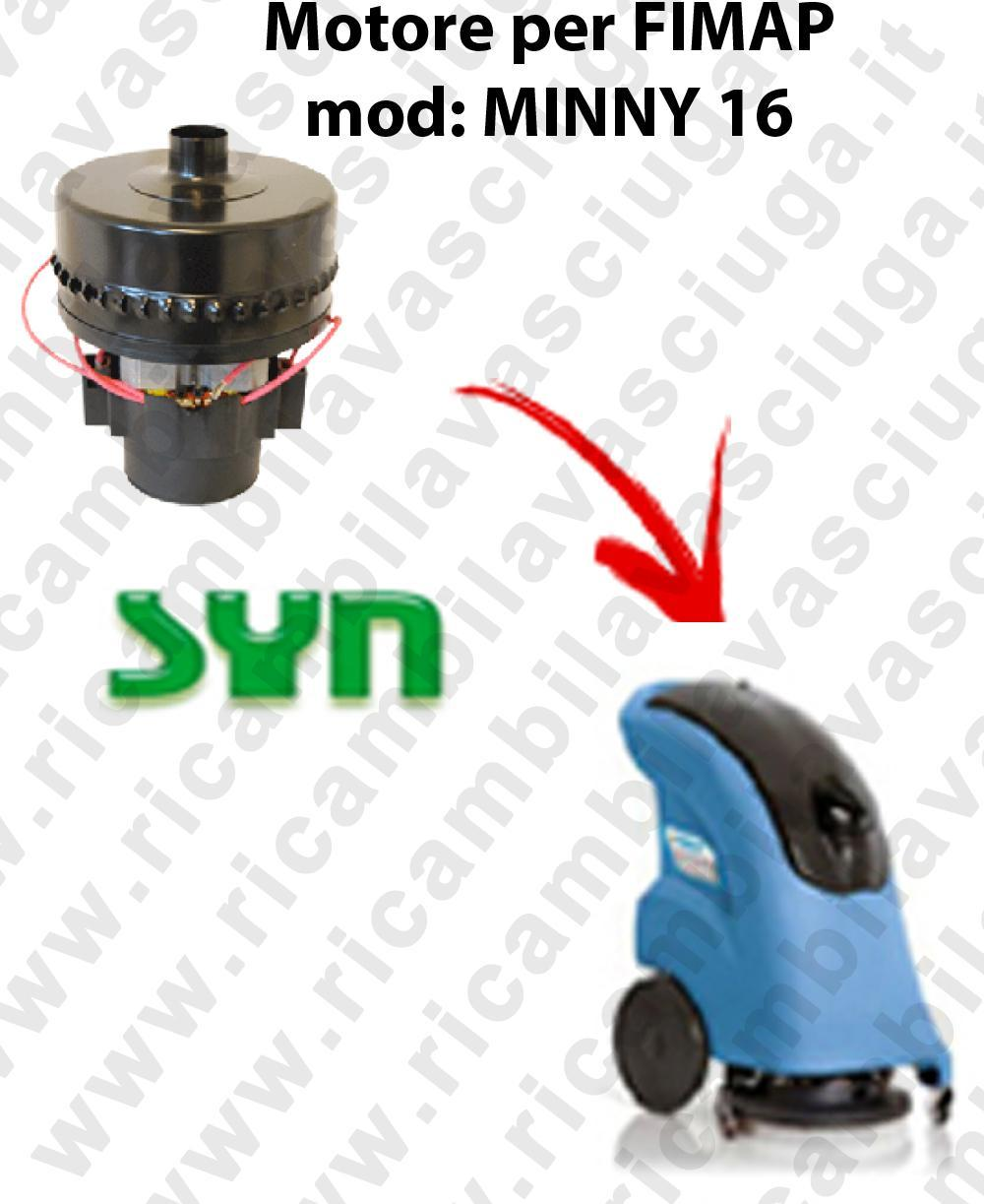 MINNY 16 Vacuum motor SY N for scrubber dryer FIMAP