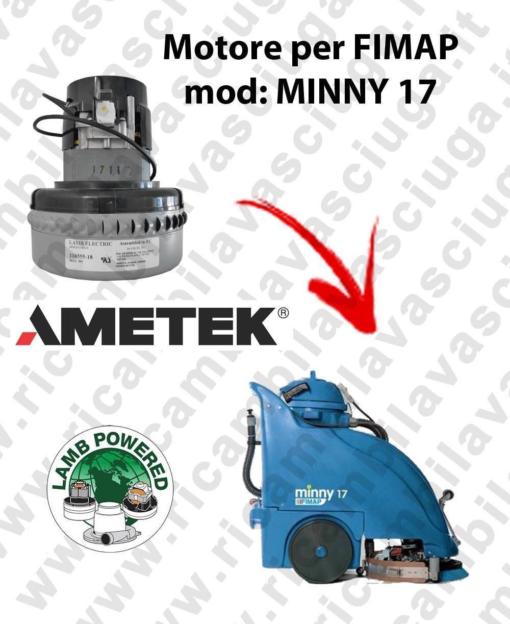 MINNY 17  Vacuum motors AMETEK for scrubber dryer Fimap