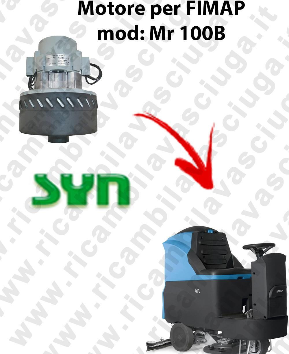 Mr 100 B Vacuum motor SY N for scrubber dryer Fimap