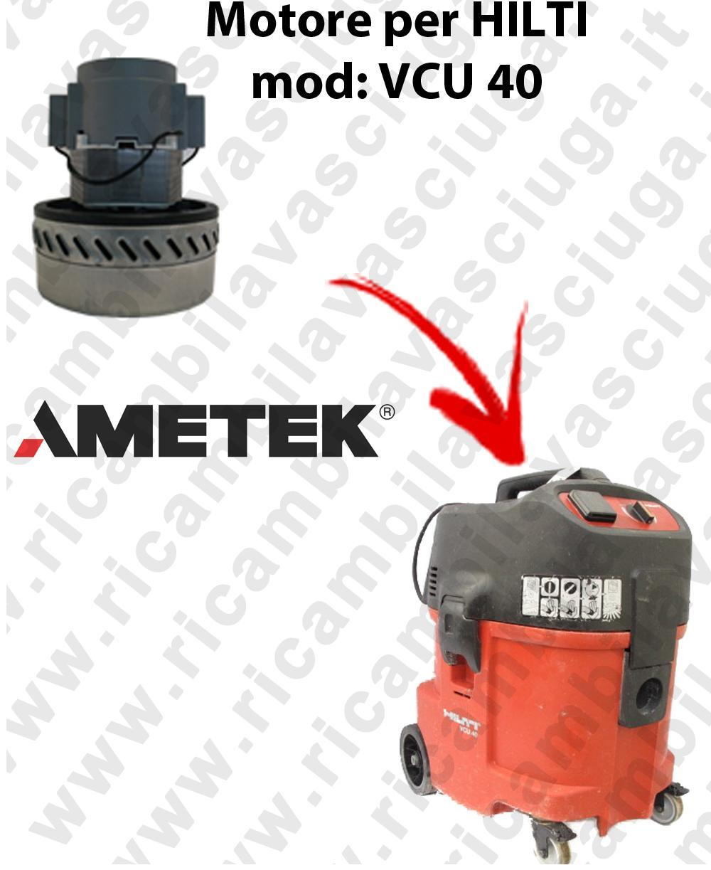 VCU 40 AMETEK VACUUM MOTOR for vacuum cleaner wet and dry HILTI