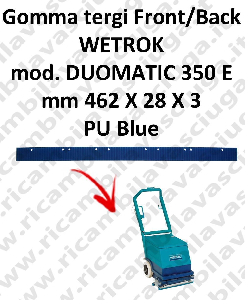 DUOMATIC 350 E Back Front Squeegee rubber for WETROK