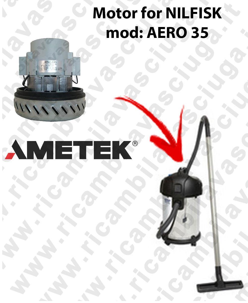 AERO 35 Ametek Vacuum Motor for vacuum cleaner NILFISK