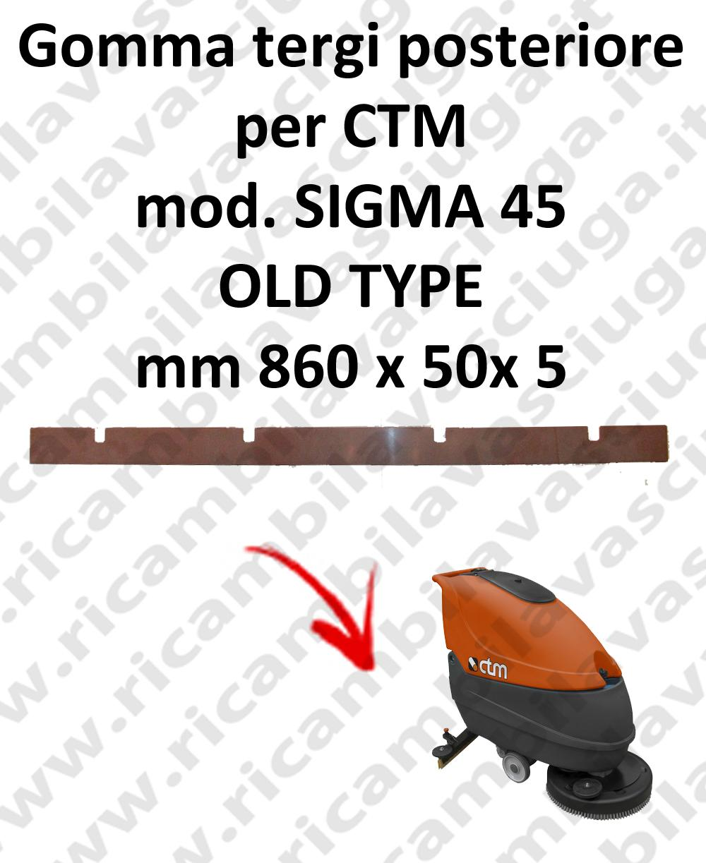 SIGMA 45 OLD TYPE squeegee rubber back for CTM