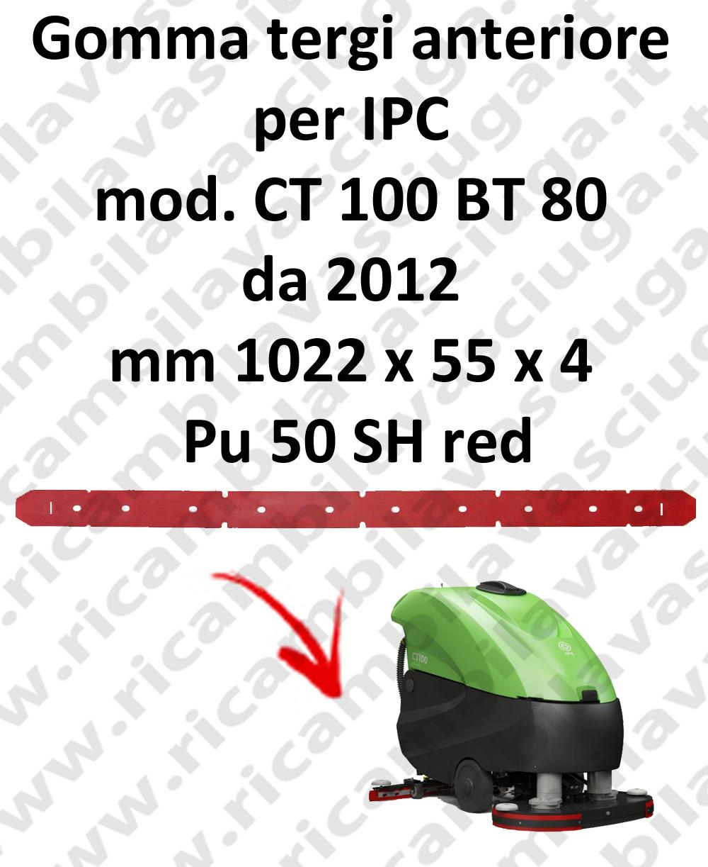 CT 100 BT 80 from 2012 Front Squeegee rubber for IPC