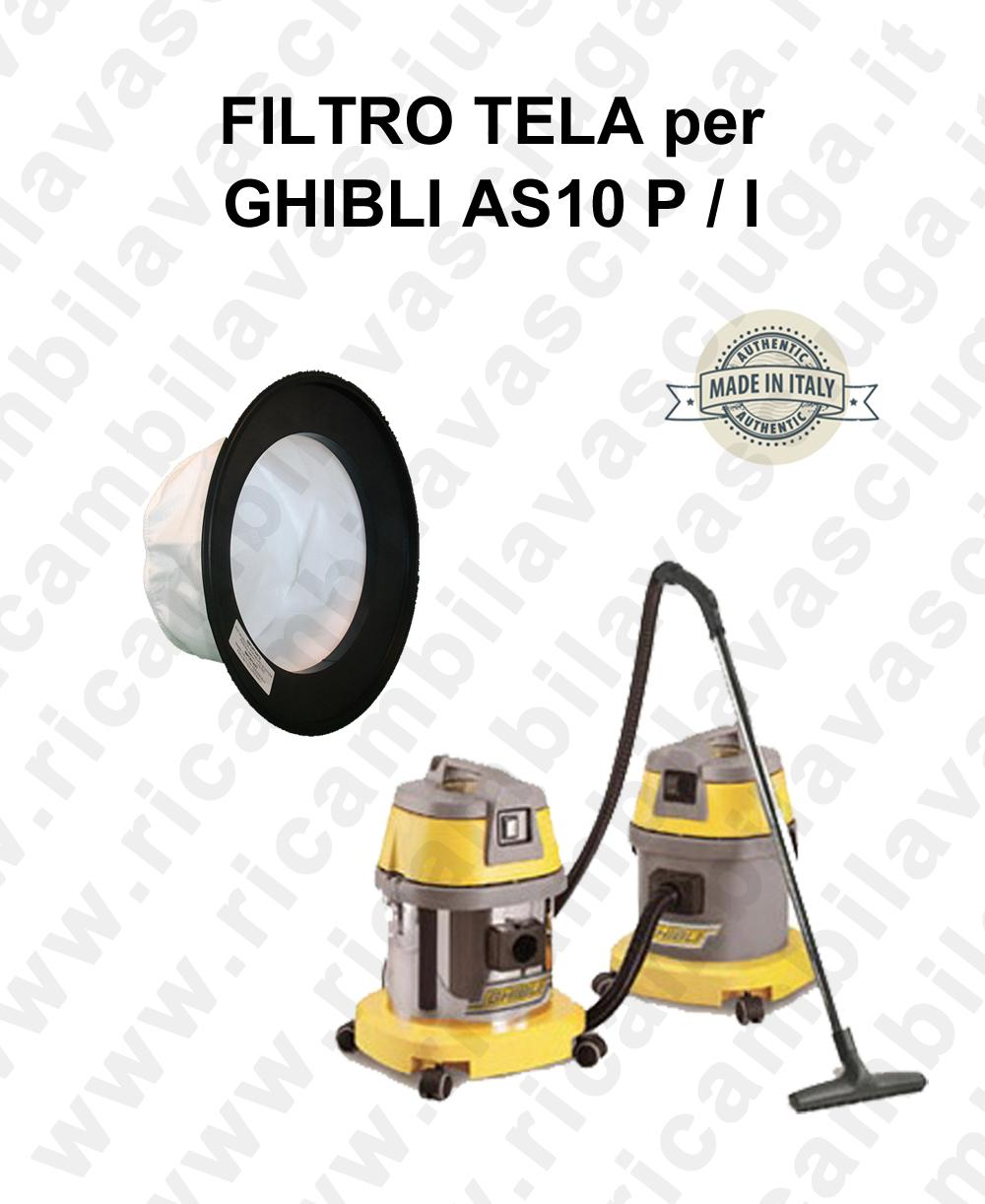 Canvas filter for vacuum cleaner GHIBLI model AS10 P / I