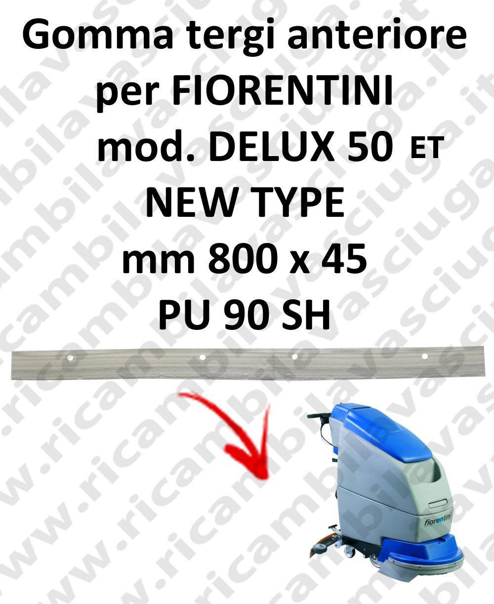 DELUX 50 ET new type Front Squeegee rubber for scrubber dryer  FIORENTINI