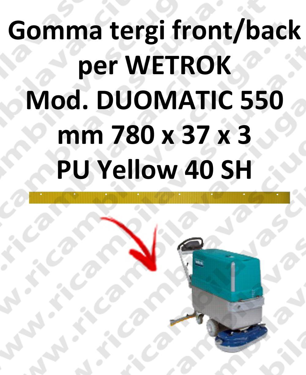 Squeegee rubber front e back for scrubber dryer WETROK model DUOMATIC 550