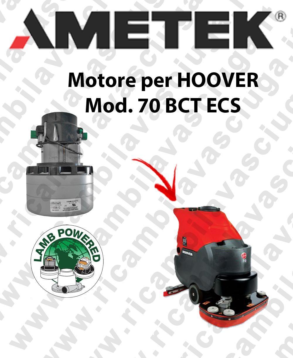 70 BCT ECS Lamb Ametek vacuum motor di aspirazione for scrubber dryer HOOVER