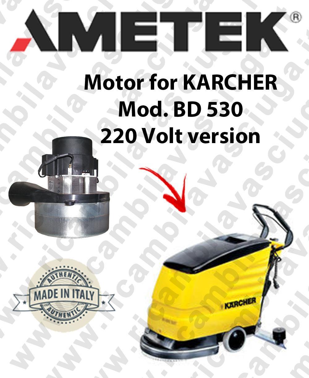 BD 530 220 Volt Version  Ametek vacuum motor for scrubber dryer KARCHER