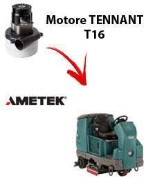 T16 Motore de aspiración Ametek para fregadora TENNANT