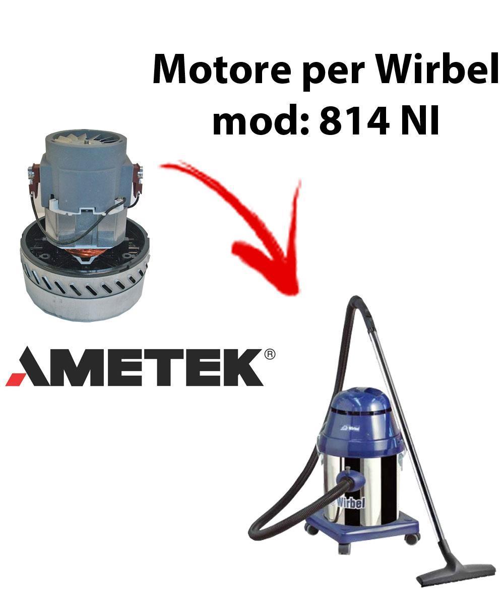 814 NI  Motore de aspiración AMETEK para aspiradora y aspiradora húmeda WIRBEL