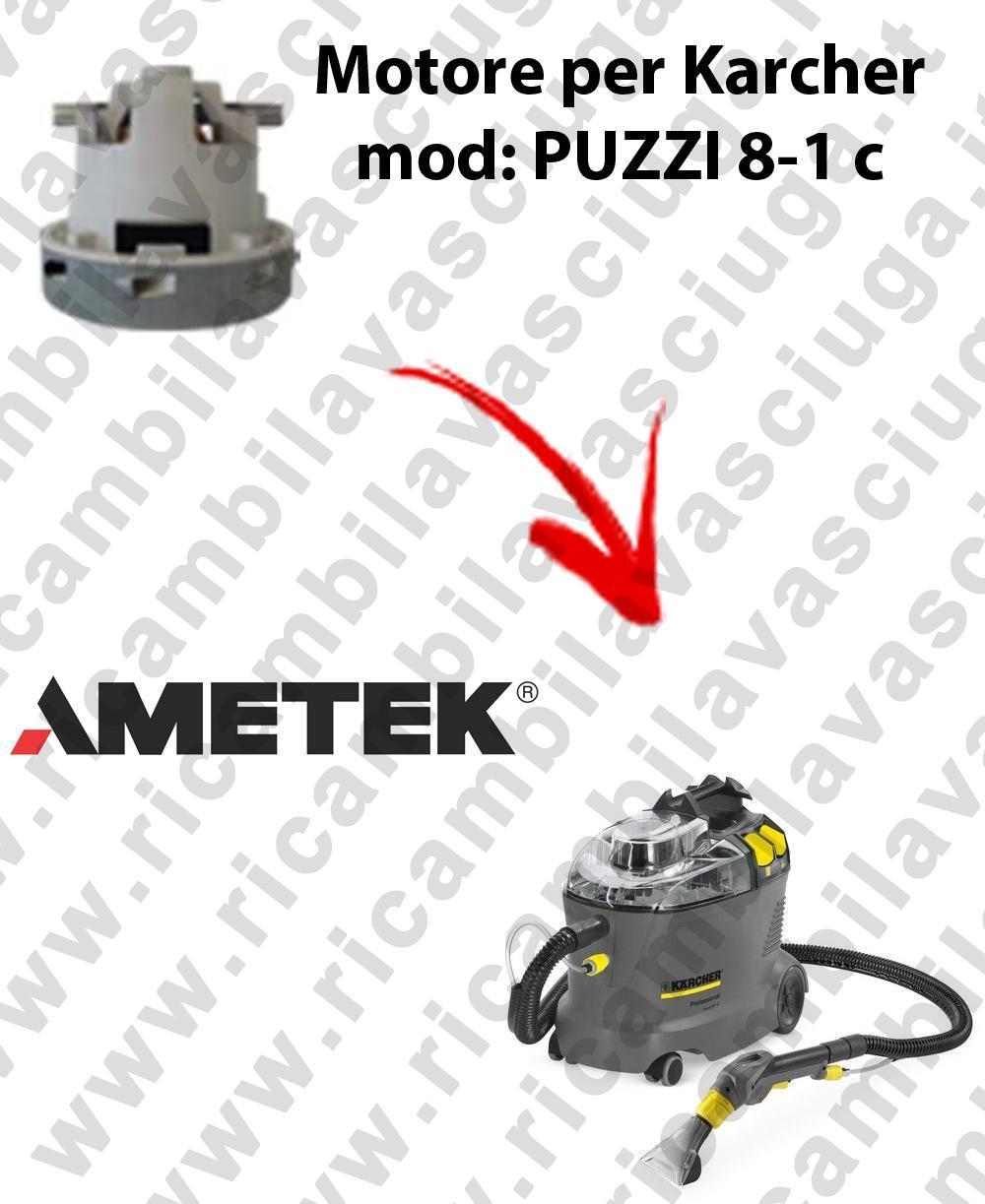 PUZZI 8-1 C Motore de aspiración AMETEK para aspiradora KERCHER