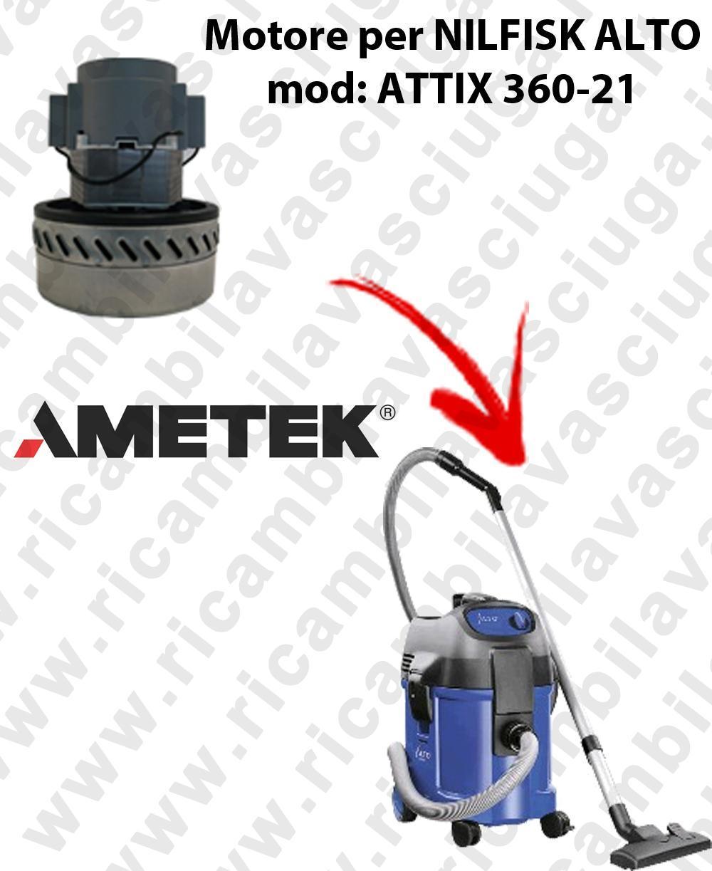ATTIX 360-21 Motore de aspiración AMETEK  para aspiradora NILFISK ALTO