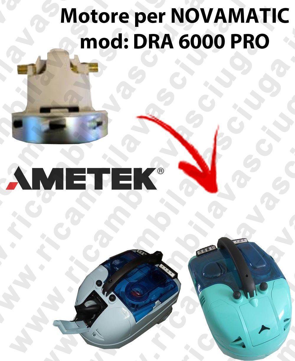 DRA 6000 PRO Motore de aspiración AMETEK para aspiradora NOVAMATIC