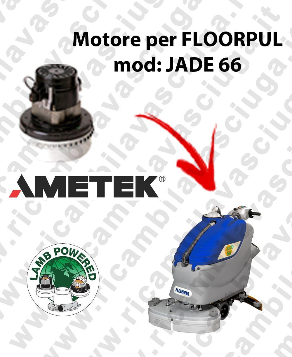 JADE 66 Motore de aspiración LAMB AMETEK para fregadora FLOORPUL