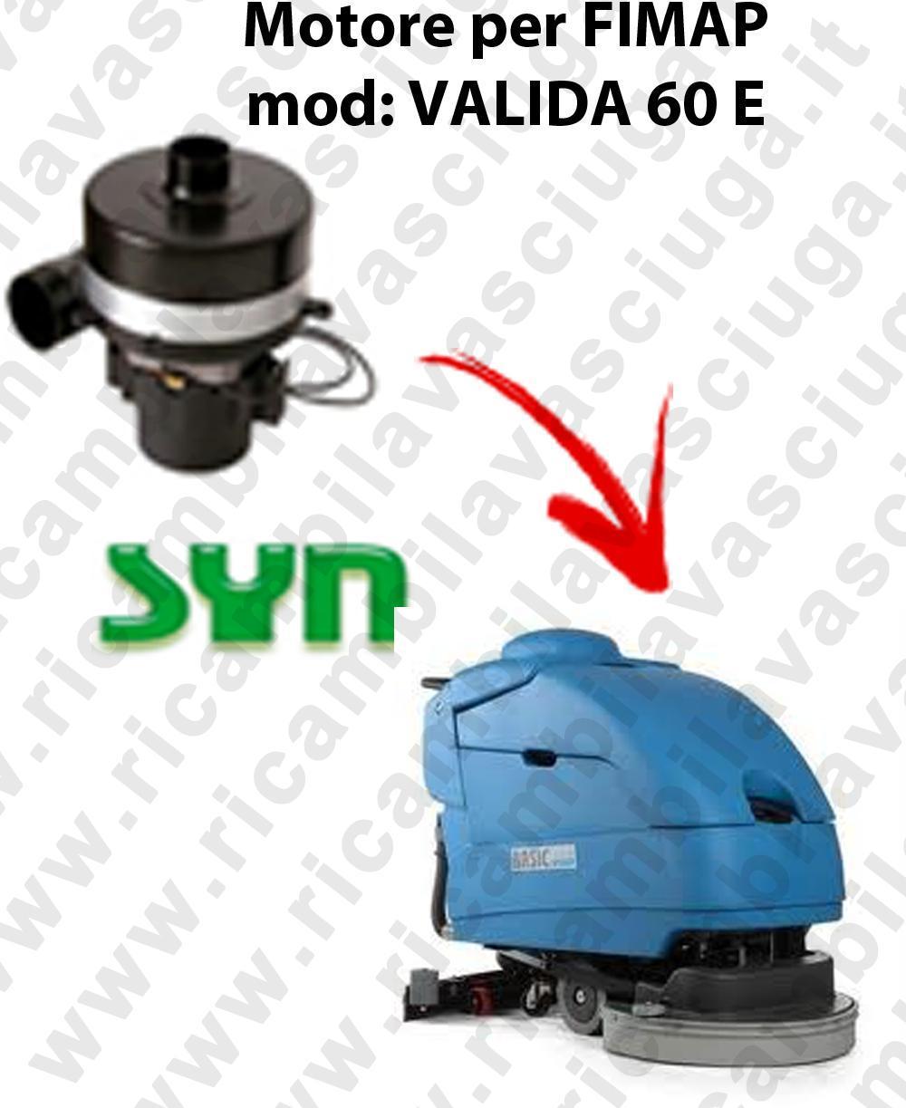 VALIDA 60 E MOTORE SYN aspirazione fregadoras Fimap