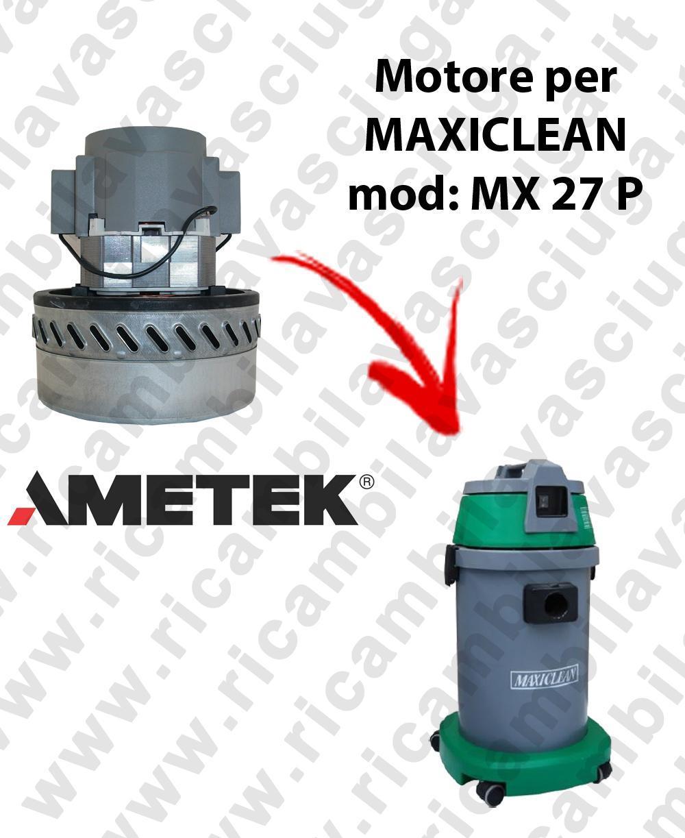 MX 27 P Motore de aspiración AMETEK para aspiradora y aspiradora húmeda MAXICLEAN