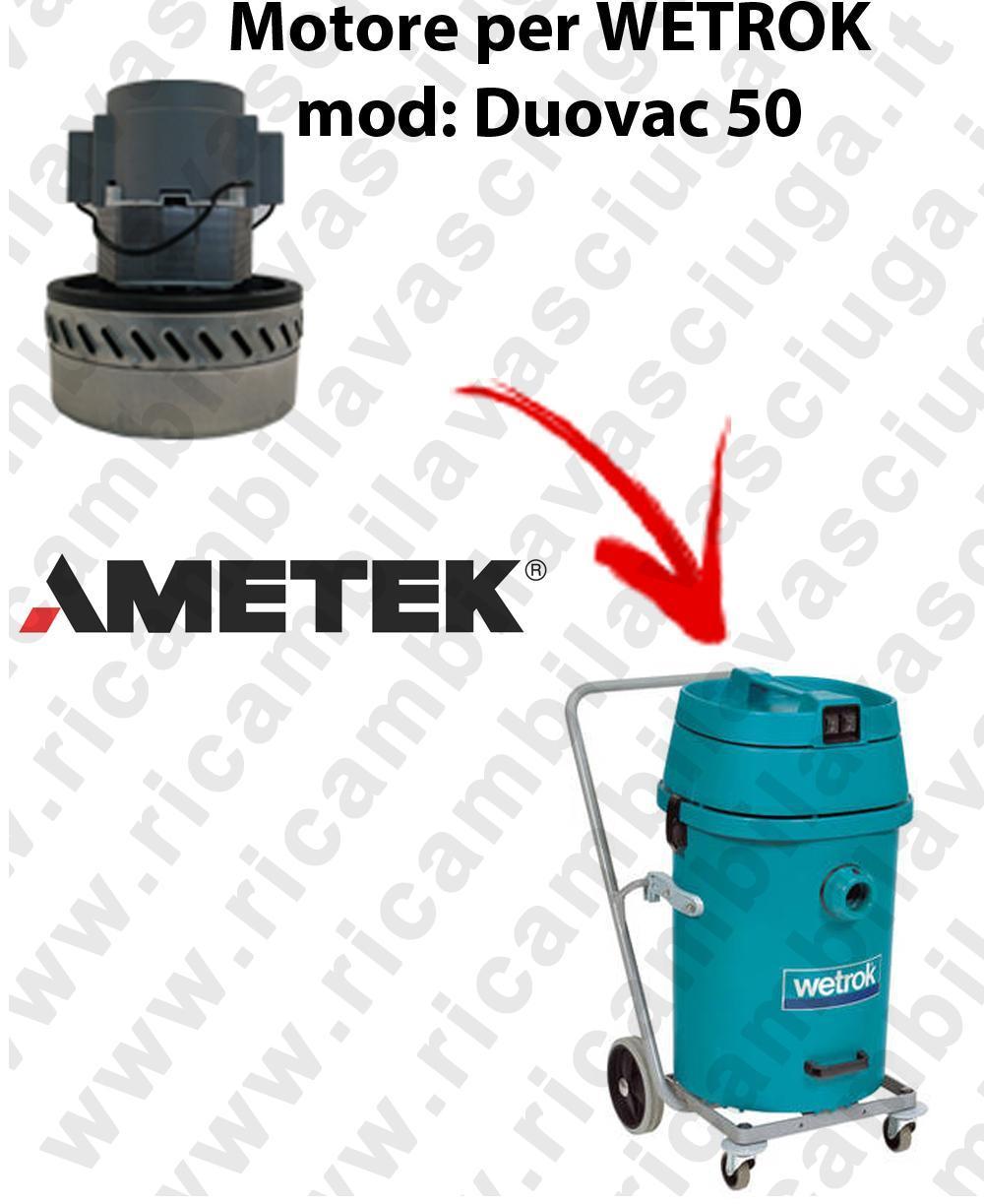 DUOVAC 50 Motore de aspiración AMETEK  para aspiradora WETROK