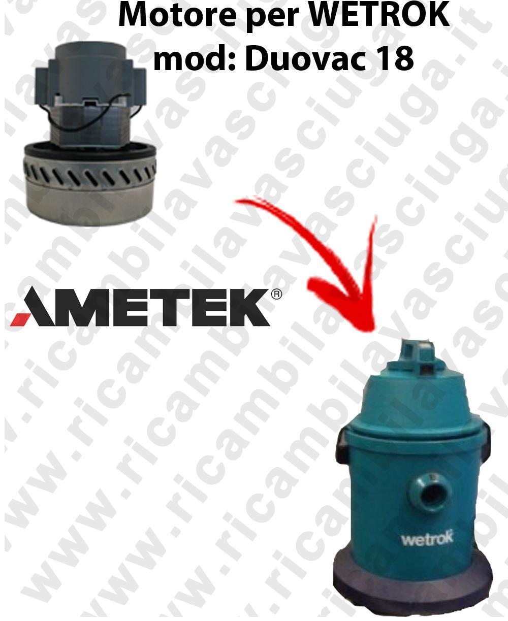 DUOVAC 18 Motore de aspiración AMETEK  para aspiradora WETROK