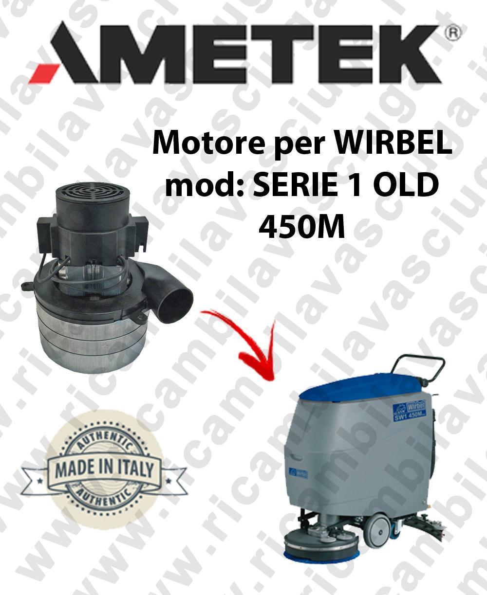 SERIE 1 OLD 450M Motore de aspiración AMETEK para fregadora WIRBEL