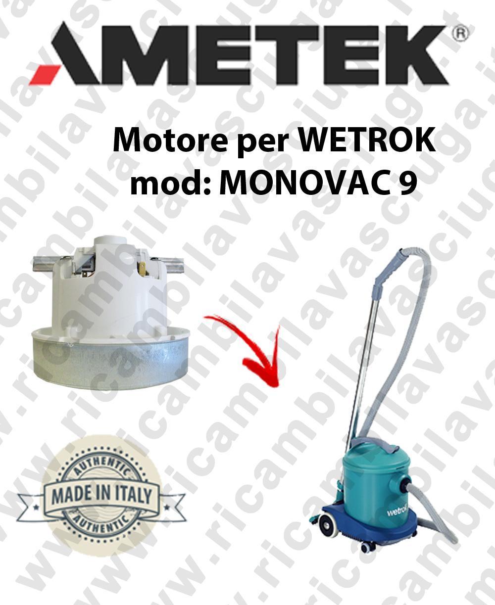 MONOVAC 9 Motore de aspiración AMETEK  para aspiradora WETROK