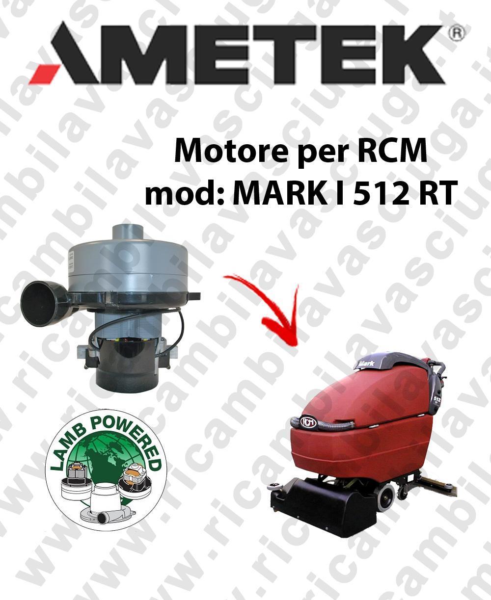 MARK I 512 RT motor de aspiración LAMB AMETEK fregadora RCM
