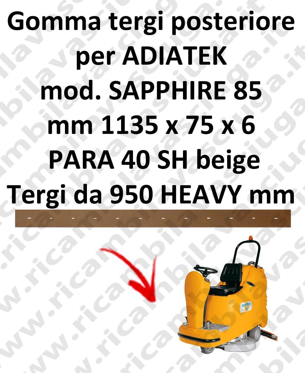 SAPPHIRE 85 Hinten sauglippen für scheuersaugmaschinen ADIATEK (wischer von 950 mm)