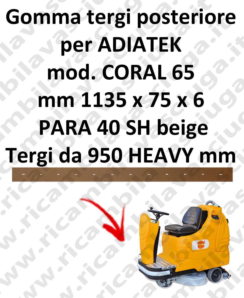 CORAL 65 Hinten sauglippen für scheuersaugmaschinen ADIATEK (wischer von 950 mm)