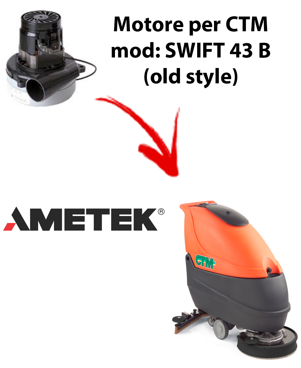 SWIFT 43B Old Style Saugmotor AMETEK für scheuersaugmaschinen CTM