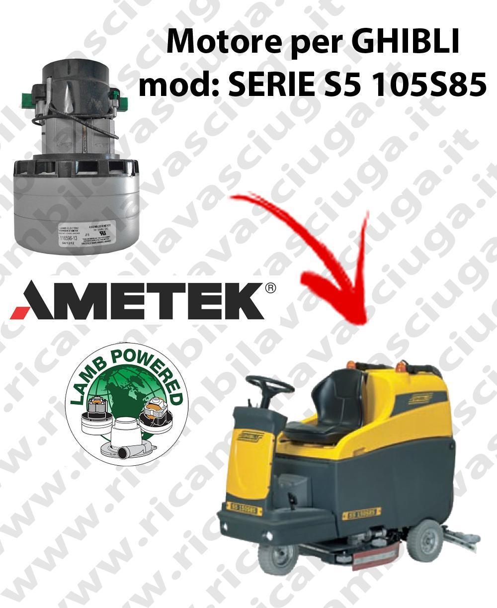 SERIE S5 115S85 Saugmotor LAMB AMETEK für scheuersaugmaschinen GHIBLI