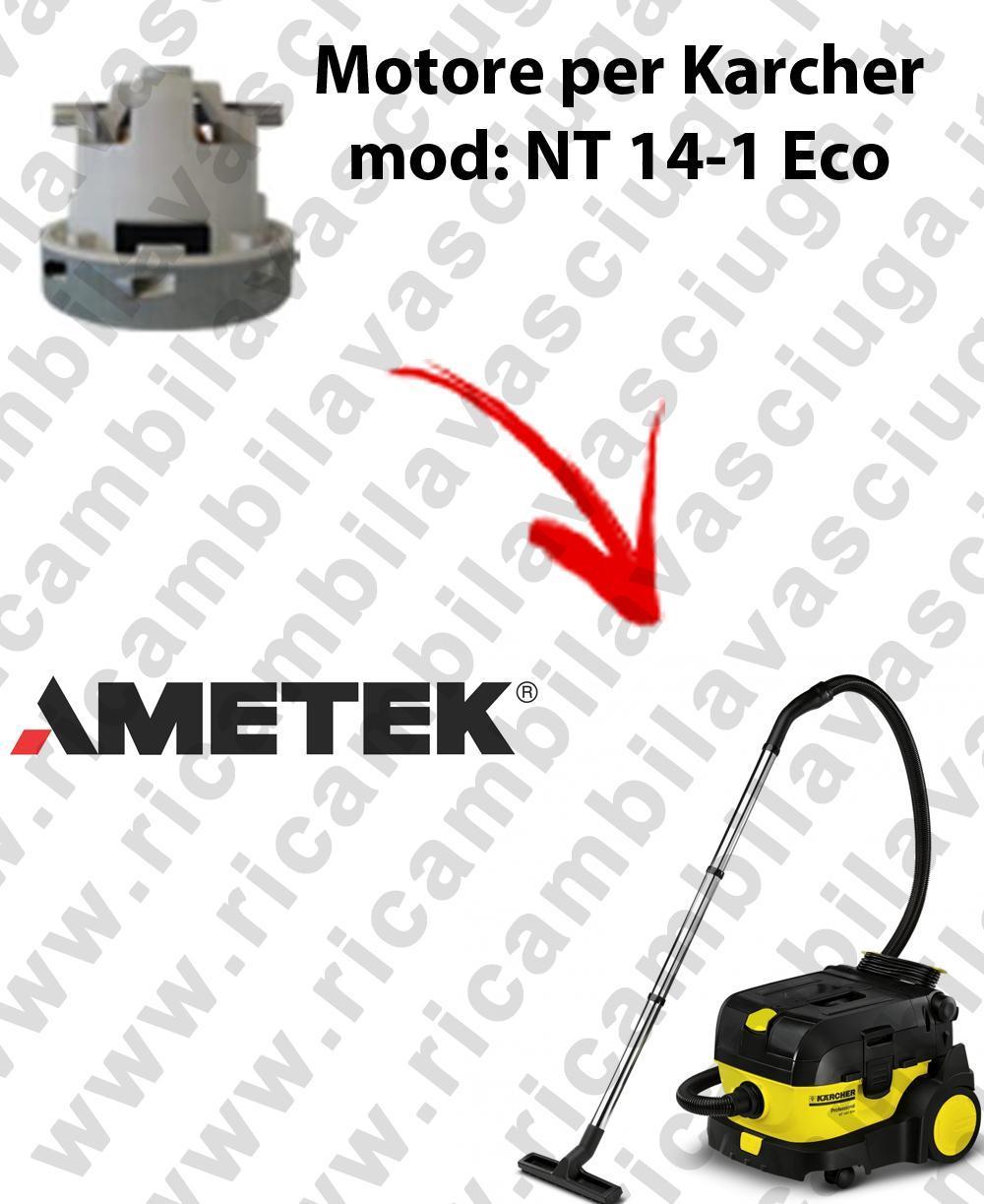 NT 14-1 Eco Saugmotor AMETEK für Staubsauger KARCHER